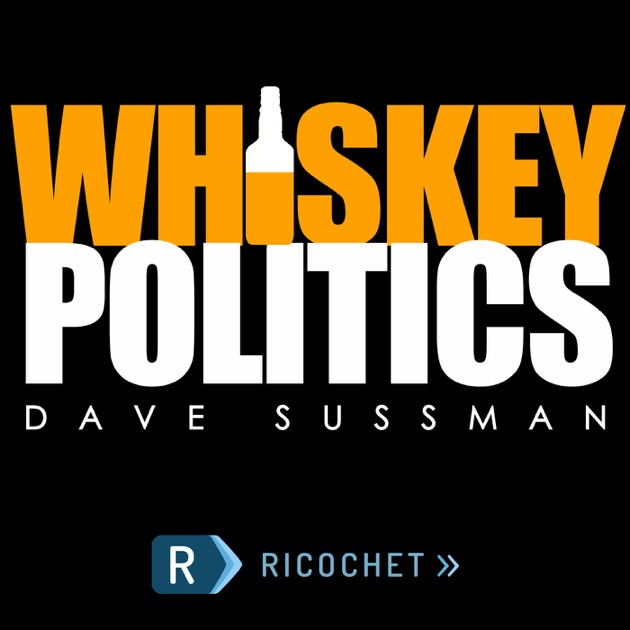 Whiskey Politics by Dave Sussman on Apple Podcasts