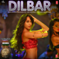Free Download Neha Kakkar, Dhvani Bhanusali, Ikka & Tanishk Bagchi Dilbar (From