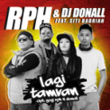 Free Download RPH & DJ Donall Lagi Tamvan (feat. Siti Badriah) Mp3