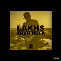 Lakhs Shah RuLe MP3