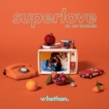 Free Download Whethan Superlove (feat. Oh Wonder) Mp3