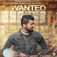 Wanted Mavi Singh