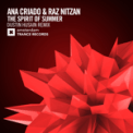 Free Download Ana Criado & Raz Nitzan The Spirit of Summer (Dustin Husain Remix) Mp3