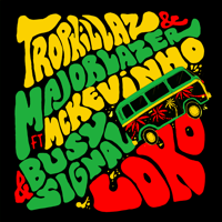 Loko (feat. MC Kevinho & Busy Signal) Tropkillaz & Major Lazer