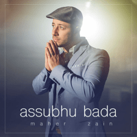 Assubhu Bada Maher Zain