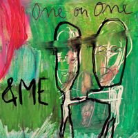 One on One (feat. Fink) &ME