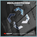 Free Download Neologisticism Chizra Mp3