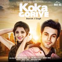 Koka Goriye Danish J Singh song