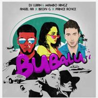 Bubalu (feat. Becky G & Prince Royce) DJ Luian, Mambo Kingz & Anuel AA