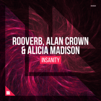 Insanity (Suyano Remix) Rooverb, Alan Crown & Alicia Madison MP3