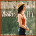 Free Download Michelle Brooke Fly Mp3