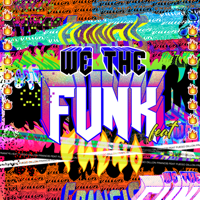 We The Funk (feat. Fuego) Dillon Francis