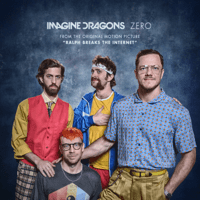 Imagine Dragons Zero (From the Original Motion Picture