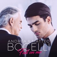 Fall on Me (Mix) Andrea Bocelli & Matteo Bocelli