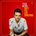 Free Download Tyler Hilton Don't Feel Like Christmas Mp3