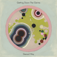 Getting Down the Germs Gerard Way