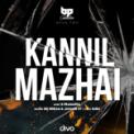 Free Download B. Prasanna, Sid Sriram & Jananie.S.V Kannil Mazhai Mp3
