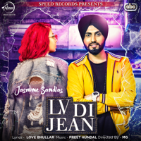 LV Di Jean (with Preet Hundal) Jasmine Sandlas