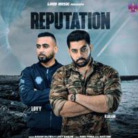Reputation Karam Bajwa & Lovy Kahlon