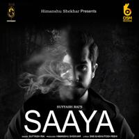 Saaya Suyyash Rai MP3