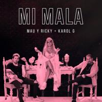 Mi Mala Mau y Ricky & Karol G