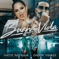 Buena Vida Natti Natasha & Daddy Yankee MP3