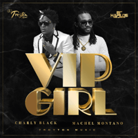 Vip Girl Charly Black & Machel Montano