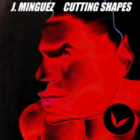 Cutting Shapes (Extended mix) J. Minguez