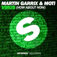 Virus (How About Now) Martin Garrix & MOTi MP3