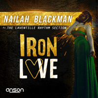 Iron Love (feat. The Laventille Rhythm Section) Nailah Blackman MP3