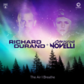 Free Download Richard Durand & Christina Novelli The Air I Breathe (Club Mix) Mp3