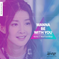 Wanna Be With You Kenta & NewTownBoyz MP3