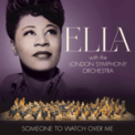 Free Download Ella Fitzgerald & London Symphony Orchestra Someone to Watch Over Me Mp3