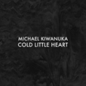 Free Download Michael Kiwanuka Cold Little Heart (Radio Edit) Mp3