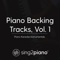 The Climb (Originally Performed by Miley Cyrus) [Piano Karaoke Version] Sing2Piano
