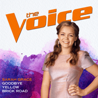 Goodbye Yellow Brick Road (The Voice Performance) Sarah Grace