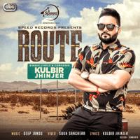 Route (with Deep Jandu) Kulbir Jhinjer MP3