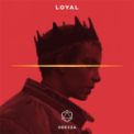 Free Download ODESZA Loyal Mp3