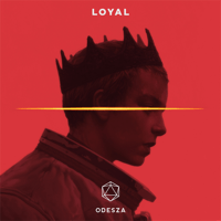 Loyal ODESZA