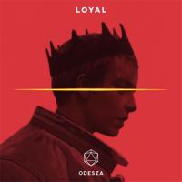 Loyal ODESZA