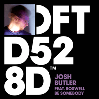 Be Somebody (feat. Boswell) Josh Butler