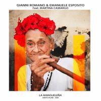 La Mangueleña (feat. Martina Camargo) Gianni Romano & Emanuele Esposito