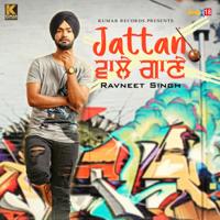 Jattan Wale Gaane Ravneet Singh MP3