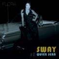 Free Download Flora Martinez Sway - Quién Será Mp3