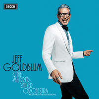 My Baby Just Cares For Me (feat. Till Brönner) [Live] Jeff Goldblum & The Mildred Snitzer Orchestra & Haley Reinhart MP3