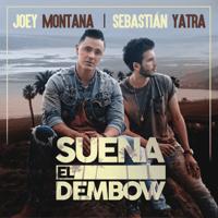 Suena El Dembow Joey Montana & Sebastián Yatra