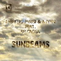 Sunbeams (feat. Belonoga) [Extended Mix] Fabrizio Parisi & MiYan song