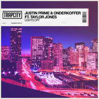 Lights Off (feat. Taylor Jones) Justin Prime & Onderkoffer