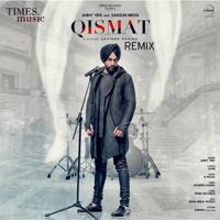 Qismat (feat. Sargun Mehta) [Remix] Ammy Virk