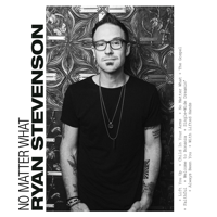 No Matter What (feat. Bart Millard) Ryan Stevenson song